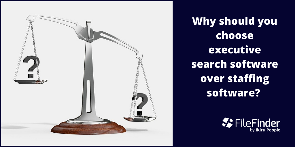 Why should you choose executive search software over staffing software