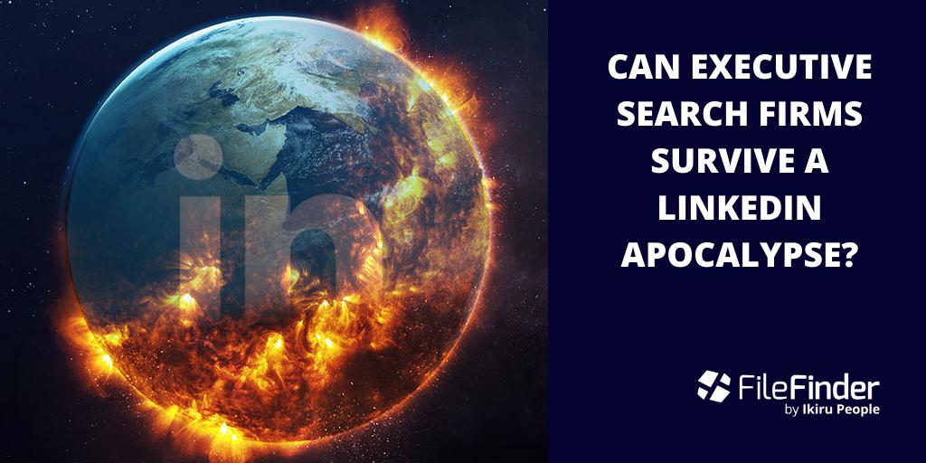 Can executive search firms survive a LinkedIn apocalypse?