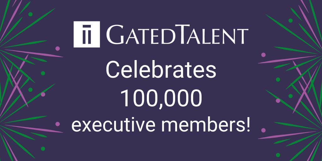 GatedTalent celebrates 100000 executive members