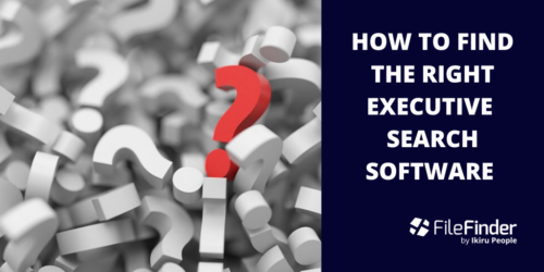 How To Find The Right Executive Search Software