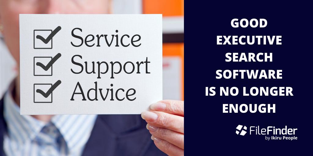 Good executive search software is no longer enough