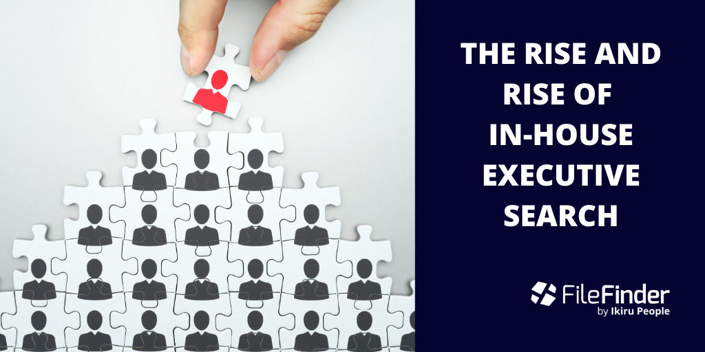 The rise and rise of in-house executive search